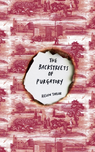 The Backstreets of Purgatory by Helen Taylor