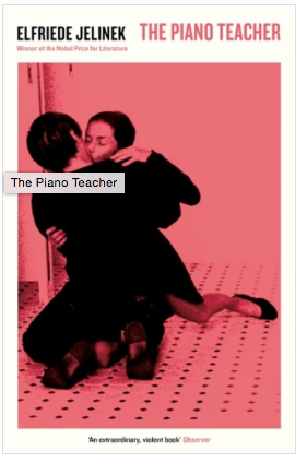 Cover of Elfriede Jelinek's novel, The Piano Teacher