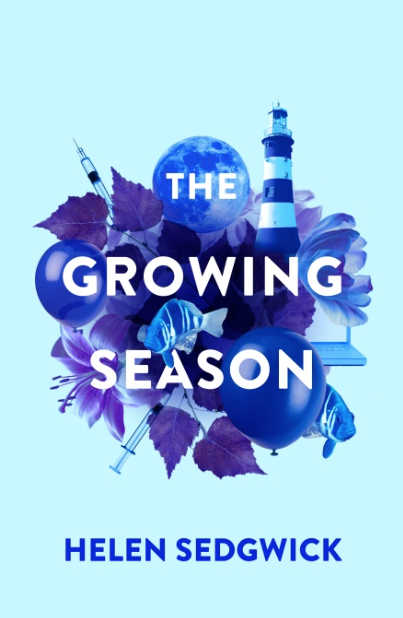 Cover of The Growing Season, a novel by Helen Sedgwick