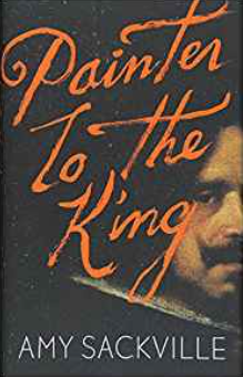 Cover of Painter to the King by Amy Sackville